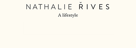 Nathalie Rives - A Lifestyle